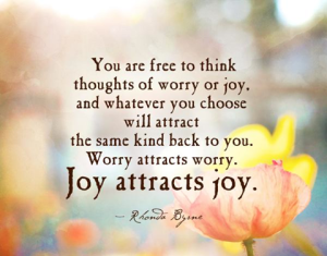 joy attracts joy